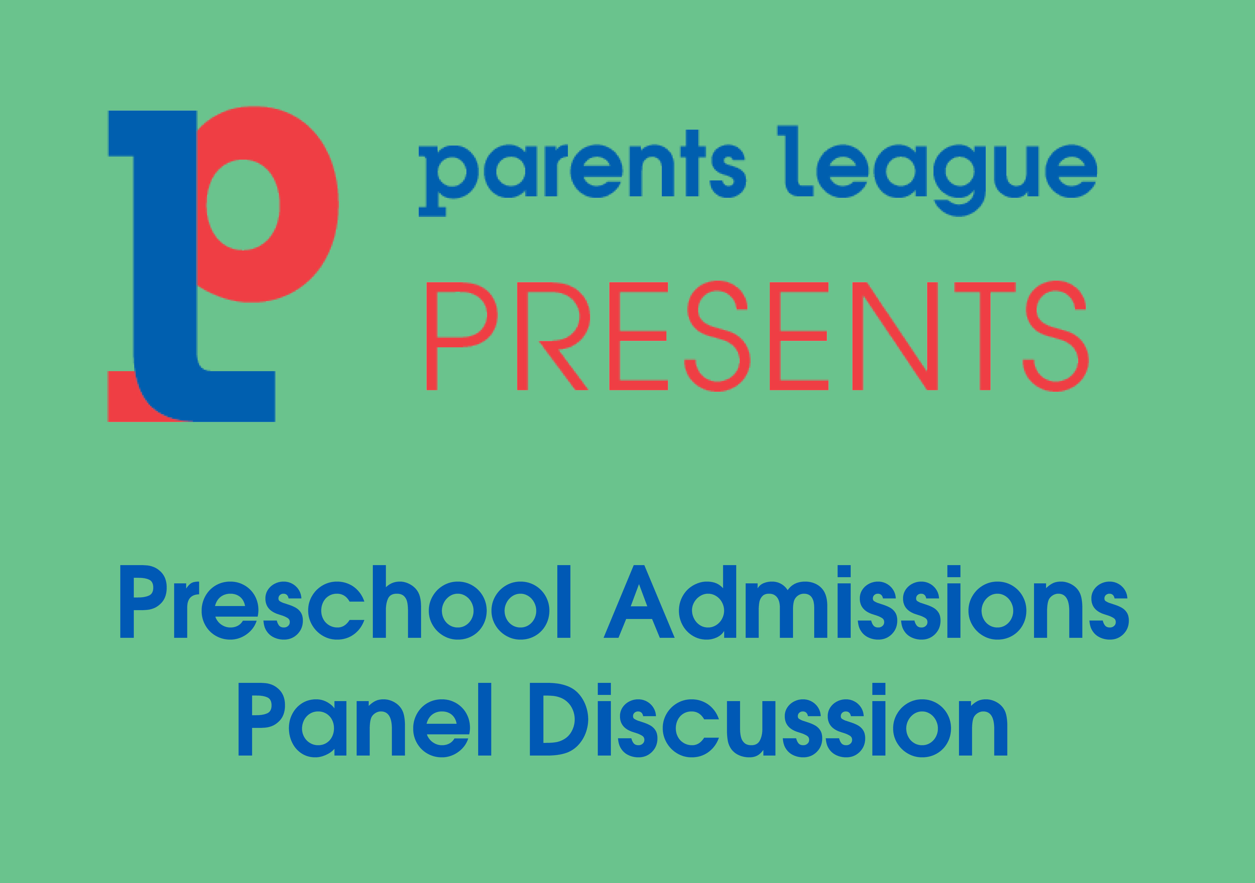 Preschool Admissions Panel Discussion
