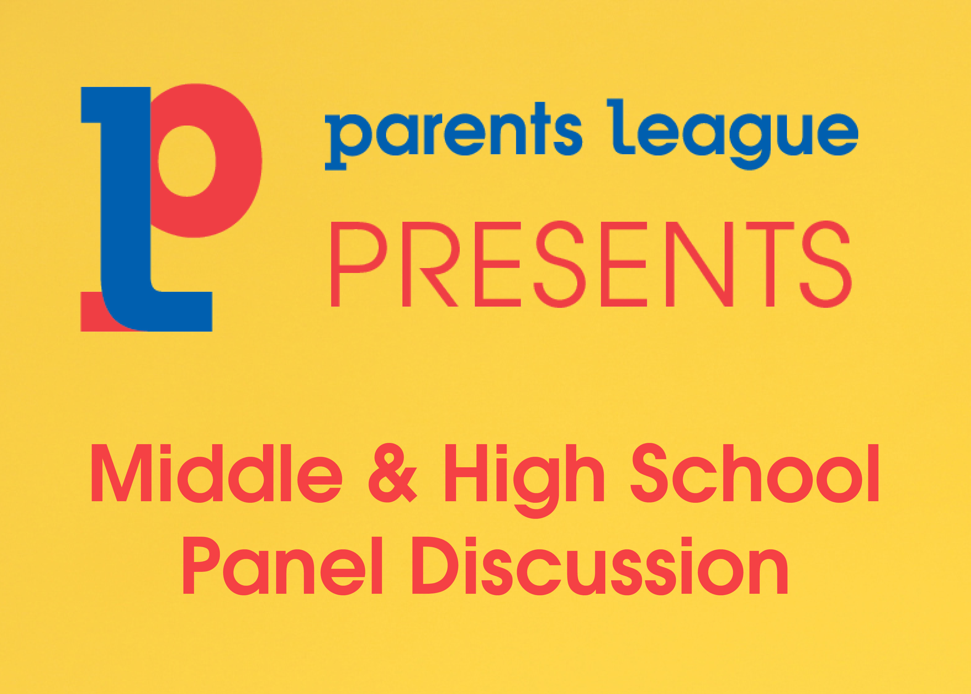 Middle School and High School Panel Discussion