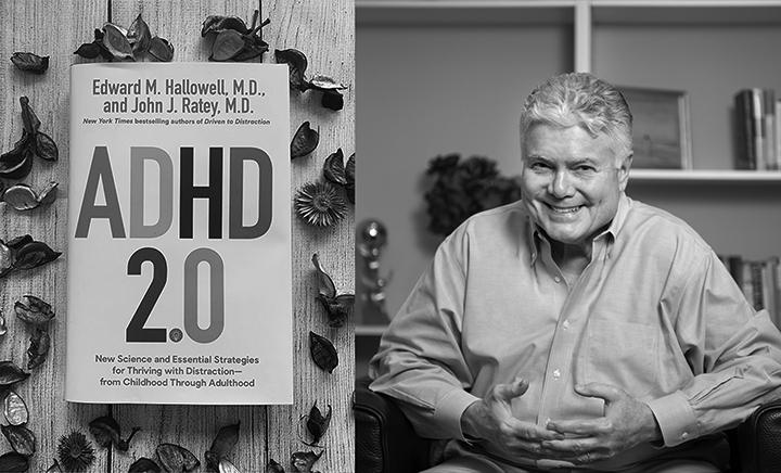 ADHD 2.0 Ned Hallowell