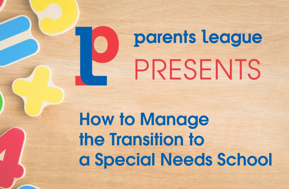 How To Manage a School Transition for My Special Needs Child